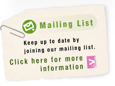 Mailing List! Keep up to date by joining our mailing list